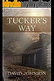 Tucker's Way (The Tucker Series Book 1)