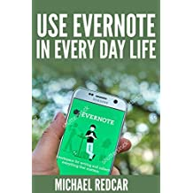 EVERNOTE IN YOUR EVERYDAY LIFE