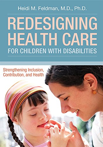 Redesigning Health Care for Chil...