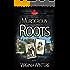 Murderous Roots (Dangerous Journeys Book 1)