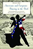 Americans and Europeans, Dennis L. Bark, 0817948015