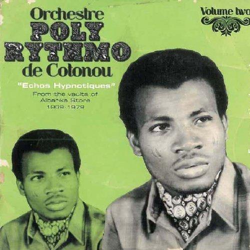 Orchestre Poly-Rythmo De Cotonou - Volume 2  - Echos Hypnotiques (Reviews Imports Africa)