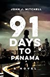 91 Days to Panama