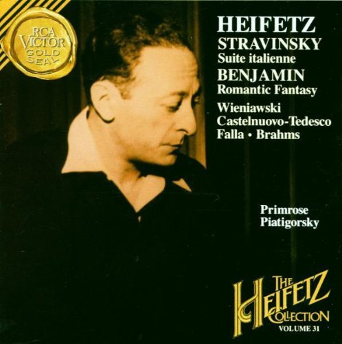 Stravinsky: Suite Italienne / Benjamin: Romantic Fantasy & Others Recorded 1953-1967 (The Heifetz Collection, Vol. 31) by Jascha Heifetz