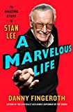 img - for A Marvelous Life: The Amazing Story of Stan Lee book / textbook / text book
