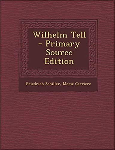 Book Wilhelm Tell - Primary Source Edition