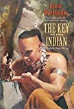 img - for The Key to the Indian (An Avon Camelot Book) by Lynne Reid Banks (2004-08-10) book / textbook / text book