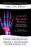 img - for Living with Rheumatic Diseases (Real Life Diaries) book / textbook / text book