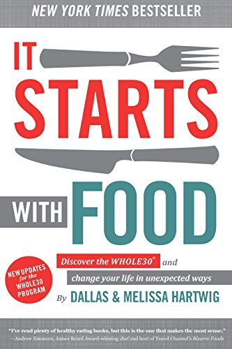 it-starts-with-food-discover-the-whole30-and-change-your-life-in-unexpected-ways