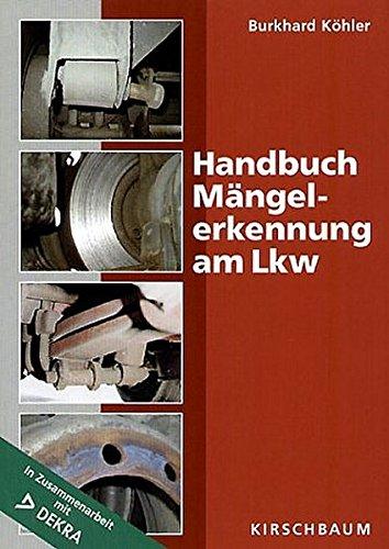 Handbuch Mängelerkennung am Lkw