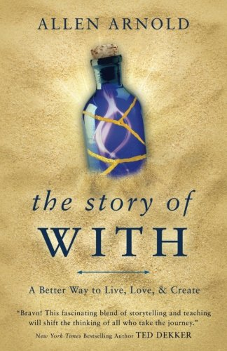 The Story of With: A Better Way to Live, Love, & Create (Best Place To Order Invitations)