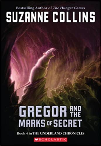 Gregor and the Marks of Secret Underland Chronicles, Book 4