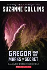 Gregor And The Marks Of Secret (Underland Chronicles, Book 4) Paperback