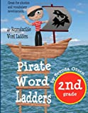 Pirate Word Ladders: Second Grade, Brenda Olsen, 1492178829