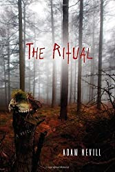 [The Ritual [ THE RITUAL BY Nevill, Adam ( Author ) Feb-14-2012[ THE RITUAL [ THE RITUAL BY NEVILL, ADAM ( AUTHOR ) FEB-14-2012 ] By Nevill, Adam ( Author )Feb-14-2012 Paperback