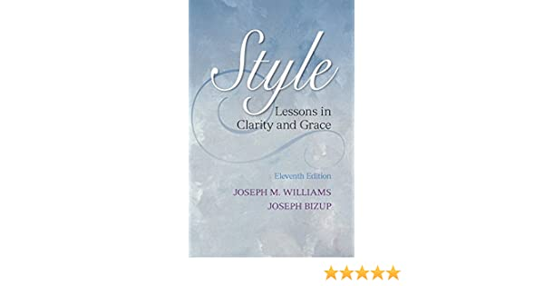 Amazon.com: Style: Lessons in Clarity and Grace Plus NEW MyCompLab ...