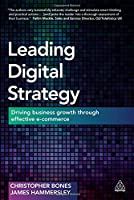 Leading Digital Strategy: Driving Business Growth Through Effective E-commerce Front Cover