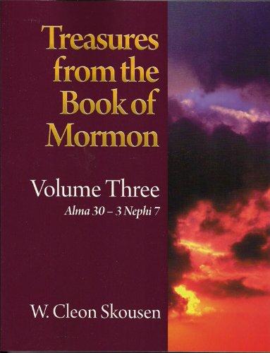 Treasures From the Book of Mormon: Volume Three; Alma 30-3 Nephi 7 (3) -  W. Cleon Skousen, Study Guide, Paperback