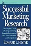 Successful Marketing Research, Edward L. Hester, 0471123803