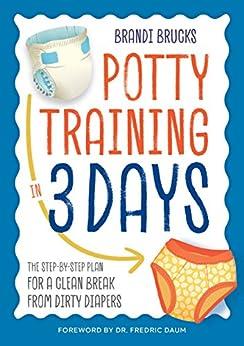 DOWNLOAD] Potty Training Days Step Step ebook PDF - Areboardddss
