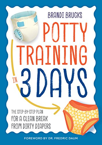 30 Reward Points - Potty Training in 3 Days: The Step-by-Step Plan for a Clean Break from Dirty Diapers