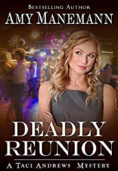 Deadly Reunion Taci Andrews Mysteries