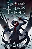 Chaos Theory (Grims' Truth Book 3)