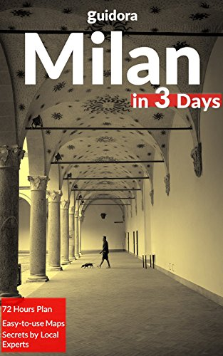 Amazon.com: Milan in 3 Days (Travel Guide 2018) - A 72 Hours Perfect ...