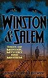 Winston & Salem: Tales of Murder, Mystery and Mayhem
