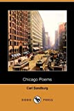 Chicago Poems, Carl Sandburg, 1409982343