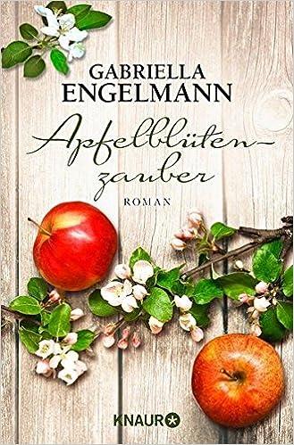 https://www.amazon.de/Apfelbl%C3%BCtenzauber-Roman-Gabriella-Engelmann/dp/3426515776