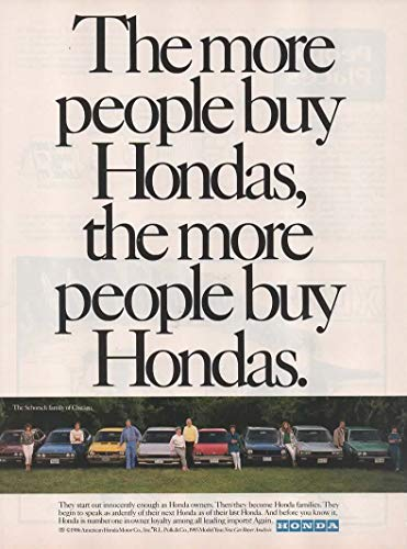 "Magazine Print Ad: 1986 Honda Owner's, The Schorsch Family of Chicago,""The more people buy Hondas, the more people buy Hondas"""