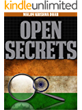 Open Secrets: The Explosive Memoirs of an Indian Intelligence Officer (English Edition)