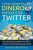 BestSeller No 1 En Amazon Categoria Informática, Internet y Medios Digitales 4/23/17 Al cierre de 2016, Twitter indicó tener unos 319 millones de usuarios. La pregunta es…¿Cuántos de esos usuarios has podido captar para producir dinero? Cualq...