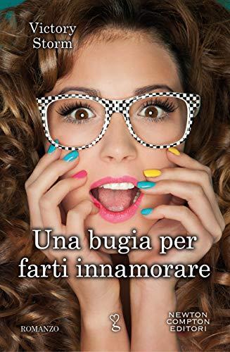2bbe2bed5b Amazon.com  Una bugia per farti innamorare (Italian Edition) eBook ...