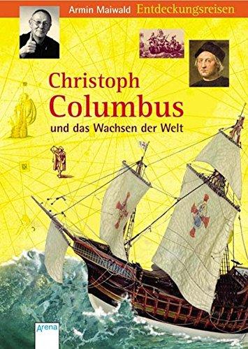 Christoph Columbus und das Wachsen der Welt