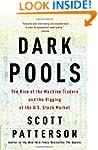 Dark Pools: The Rise of the Machine T...