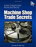 img - for Machine Shop Trade Secrets book / textbook / text book
