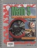 Math 5 for Christian Schools, BJU Press Staff, 0890849633