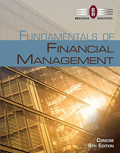 Fundamentals of Financial Management, Concise Edition (with Thomson ONE - Business School Edition, 1 term (6 months) Printed Access ()