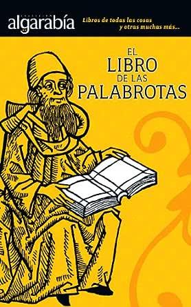 El libro de las palabrotas (Colección Algarabía) eBook