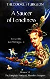A Saucer of Loneliness, Theodore Sturgeon, 1556434243