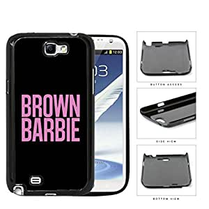 Brown Barbie in Pink Block Letters with Black Background Hard Snap on Phone Case Cover Samsung Galaxy Note 2 N7100