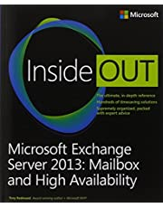 Microsoft Exchange Server 2013 Inside Out Mailbox and High Availability by Tony Redmond (2013-09-15)