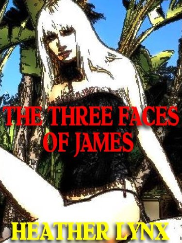 THE THREE FACES OF JAMES
