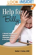 #5: Help for Billy: A Beyond Consequences Approach to Helping Challenging Children in the Classroom