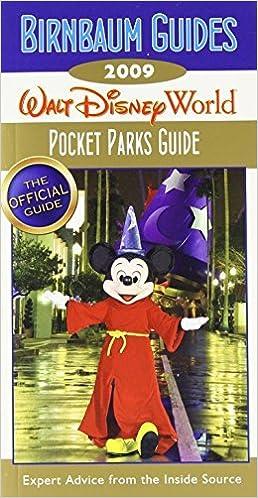 Book Birnbaum's Walt Disney World 2009 Pocket Parks Guide (Birnbaum's Walt Disney World Pocket Parks Guide) by Birnbaum Guides (2008-09-30)