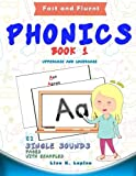 Phonics Flashcards (Single Sounds): 52 flash cards with examples (Fast and Fluent: Flashcards Book 1) (Volume 1)