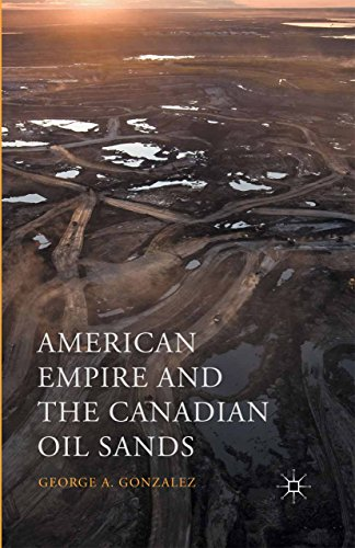American Empire and the Canadian Oil Sands