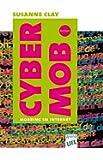 Cybermob: Mobbing im Internet (LIFE)